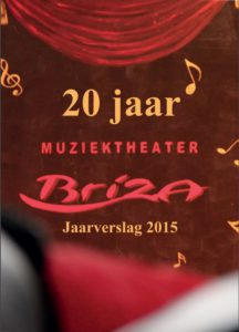 Jaarverslag 2015 Muziektheater Briza